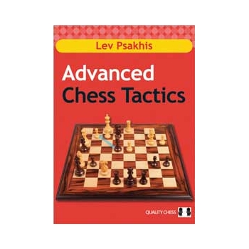 Advanced Chess Tactics (hardcover) - by Lev Psakhis