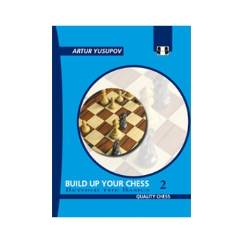 Build up your Chess 2 (hardcover) by Artur Yusupov